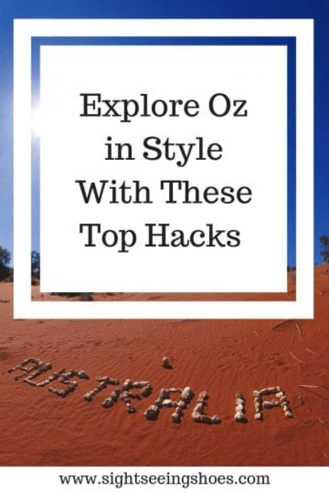 Explore Oz in Style With These Top Hacks