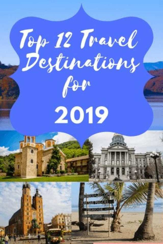 Top 12 Travel Destinations for 2019