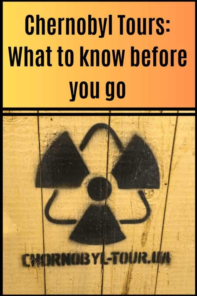Chernobyl Tours: What to know before you go