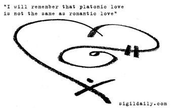 """""""I will remember that platonic love is not the same as romantic love"""""""