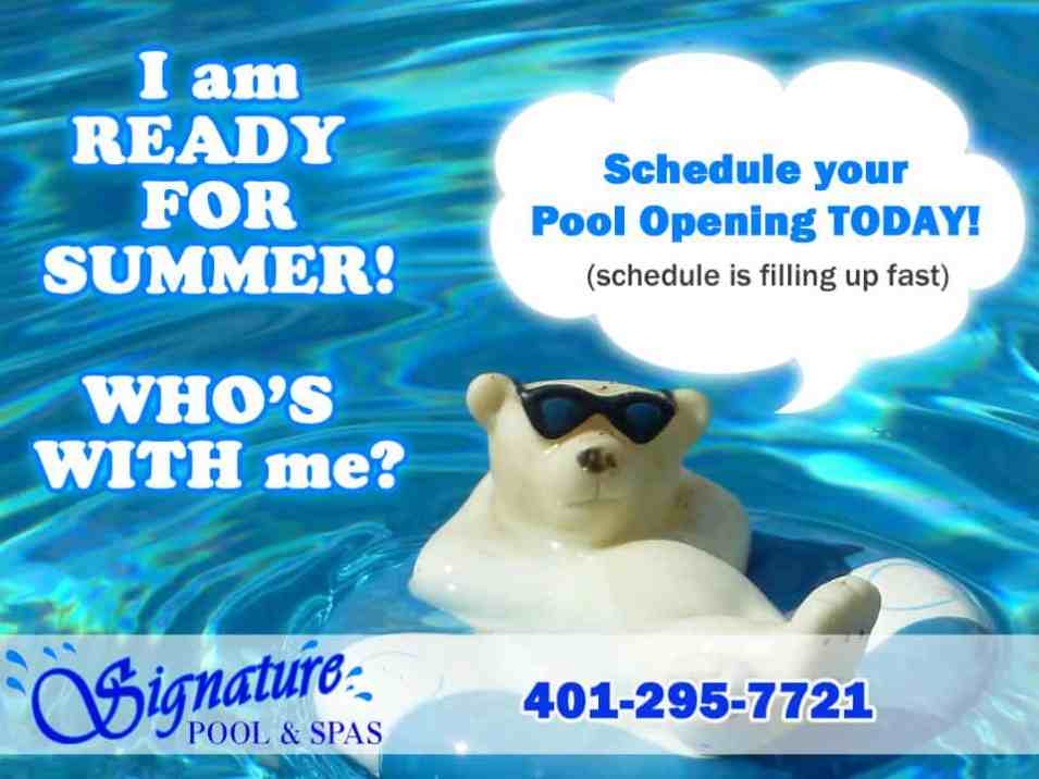 Schedule Your Pool Opening Today - Signature Pool and Spas