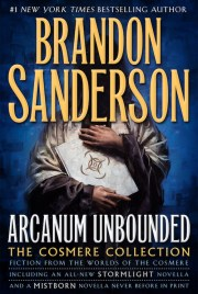 Arcanum Unbounded by Brandon Sanderson