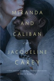Miranda and Caliban by Jacqueline Carey