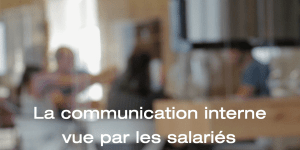 communication interne salaries