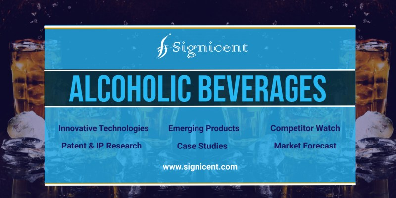 Alcoholic Beverages - Innovative Technologies, Patents & Market Research