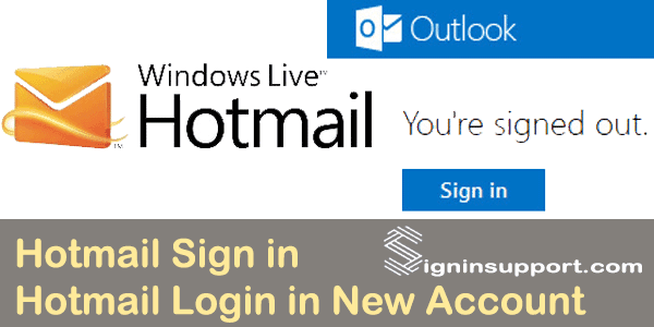 Hotmail Sign in New Account | Login Hotmail New Account