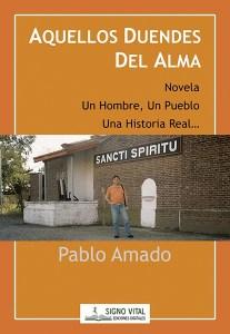 Aquellos Duendes del Alma - Pablo Amado - Signo Vital Ediciones