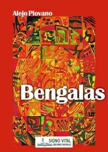Bengalas - Alejo Piovano - Signo Vital Ediciones