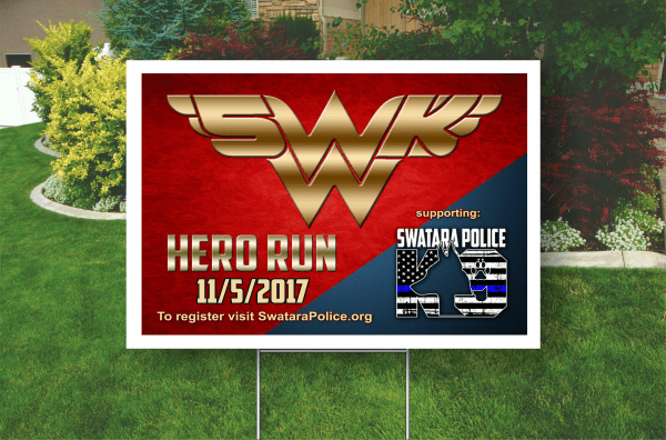 Example of a 18 by 24 inch, Full Color. Corrugated Plastic, Yard Sign, Bandit Sign. Black ( Hero Run 2017)