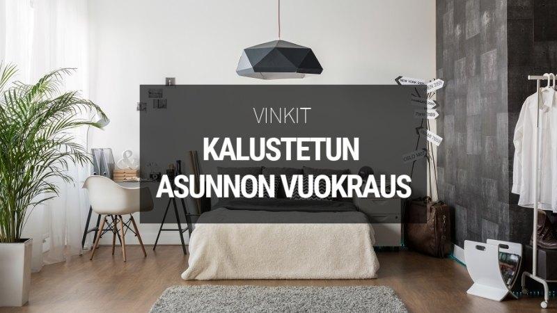 13 vinkkiä kalustetun asunnon vuokraukseen - Sijoitusovi.com