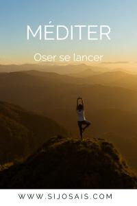 Méditer - Oser se lancer