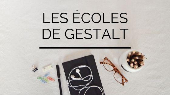 Les écoles de Gestalt - Trouver son école de Gestalt