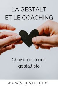 La Gestalt et le coaching, choisir un coach gestaltiste