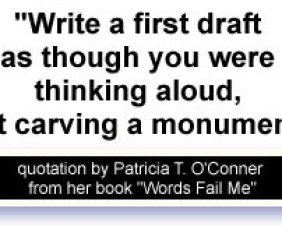 Patricia T. O'Conner on First Drafts