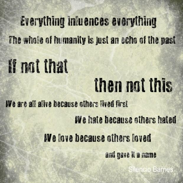 Everything Influences Everything