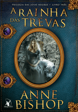A rainha das trevas, de Anne Bishop