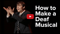 How To Make A Musical For The Deaf aka BuzzFeed