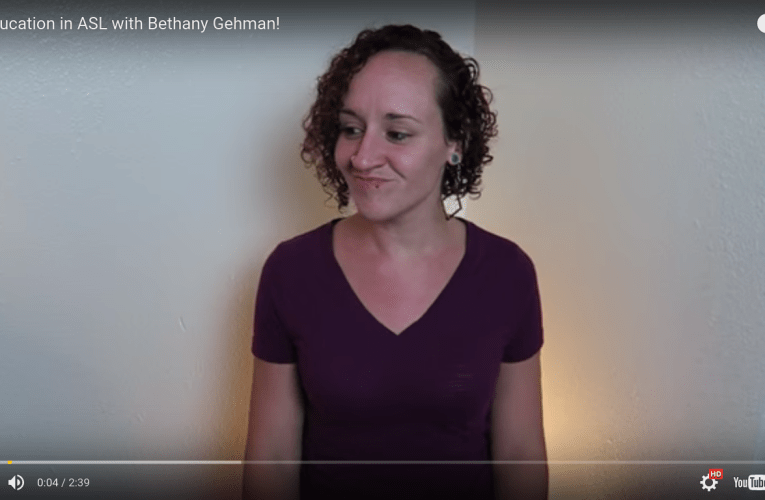 Sex Education in ASL with Bethany Gehman