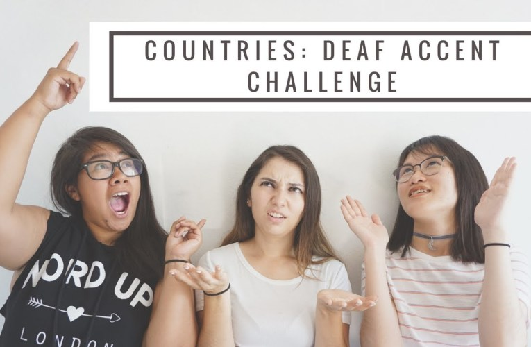 Countries: Deaf Accent Challenge