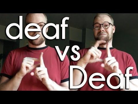 deaf vs Deaf | Deaf Awareness Month