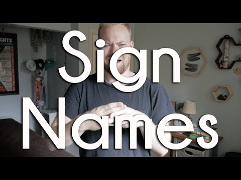 Sign Names | ASL Ponderings + Deaf Awareness Month