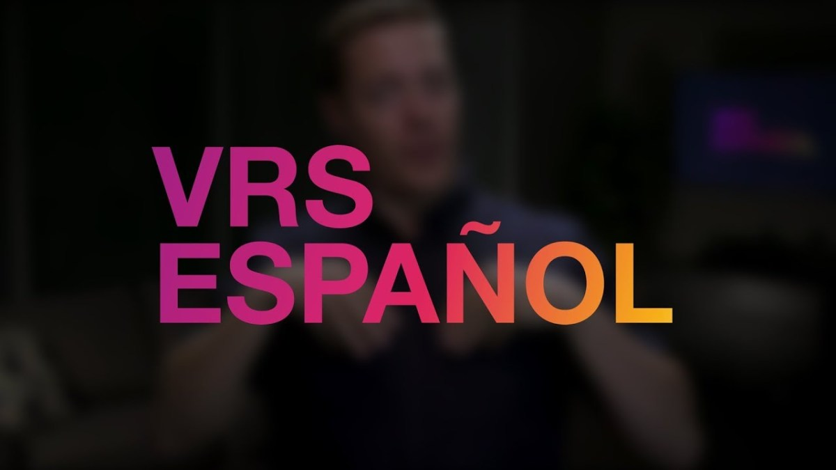 VRS Español Explained - Feature - Convo