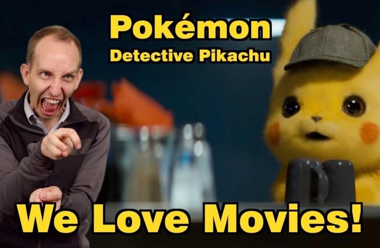 SN's We Love Movies!: Pokémon Detective Pikachu