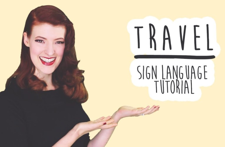 Travel – Sign Language Tutorial (BSL)