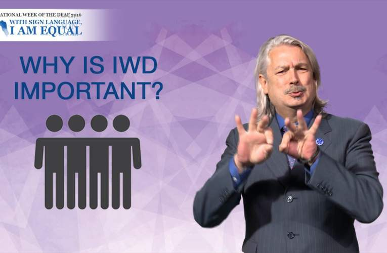 Why is International Week of the Deaf important?