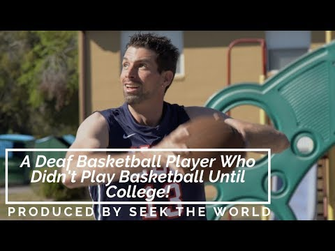 Bradley Miller – A Deaf Basketball Player Who Didn't Play Basketball Until College!