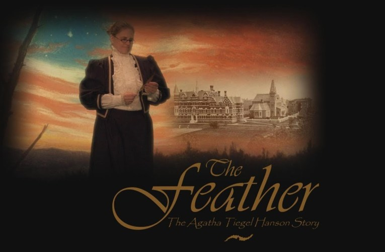 Trailer: The Feather: The Agatha Tiegel Hanson Story