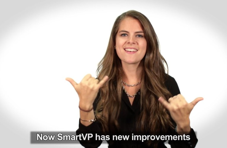Your SmartVP is now the best ever – try it again, today!