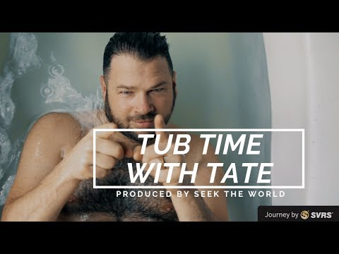 Tub Time With Tate Tullier