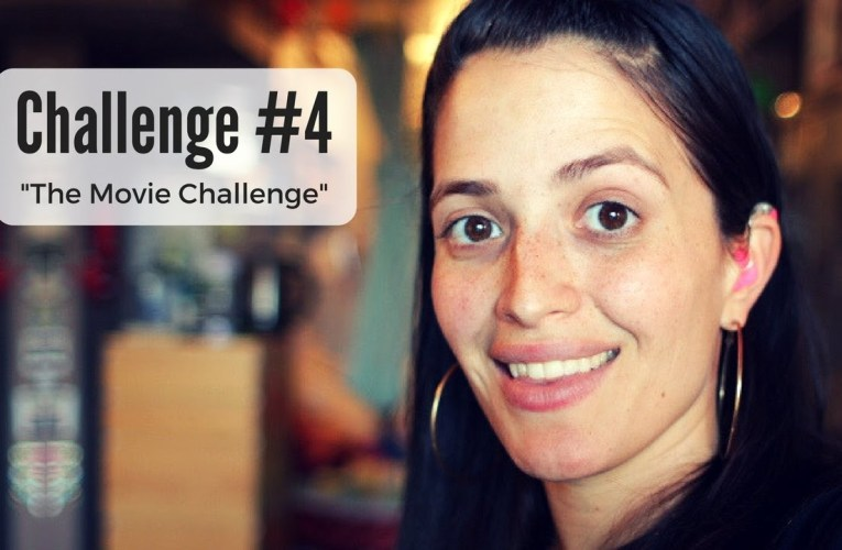 Challenge # 4 – The Movie Challenge -Jessica Marie Flores