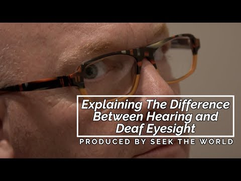 Explaining The Difference Between Hearing and Deaf Eyesight &  Emergency Eyeglasses Tips!