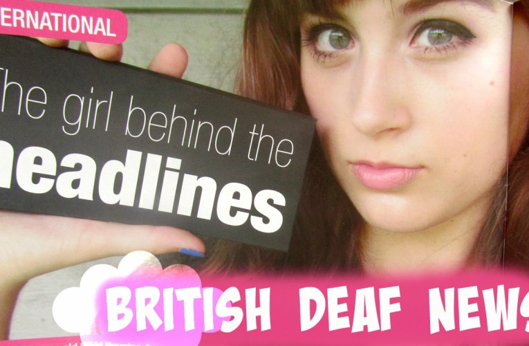 I'm In British Deaf News Magazine!