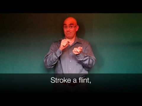 "Christina Rossetti's ""Stroke a Flint"" translated into American Sign Language"