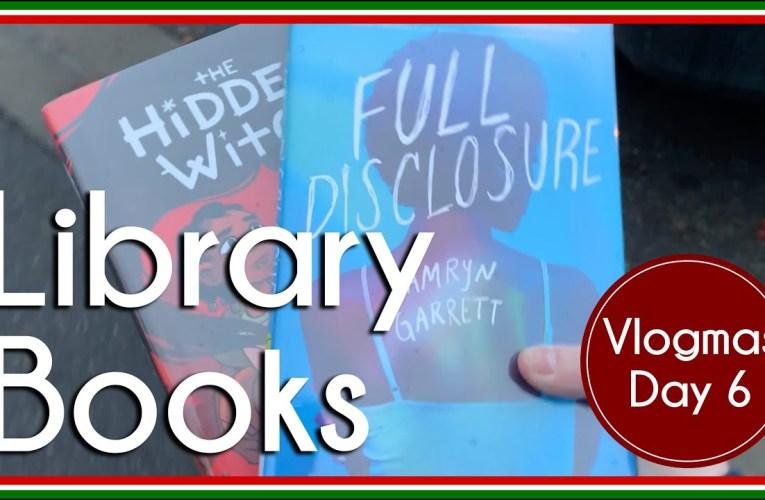 Library Books   Vlog   Vlogmas