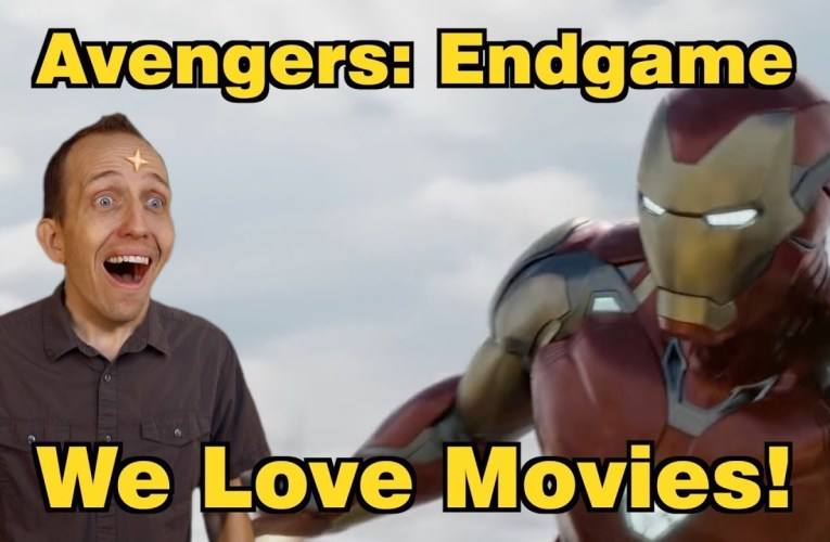 SN's We Love Movies!: Avengers Endgame
