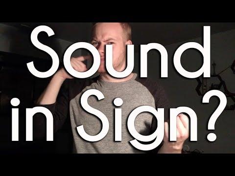 Sound in Sign | ASL Ponderings