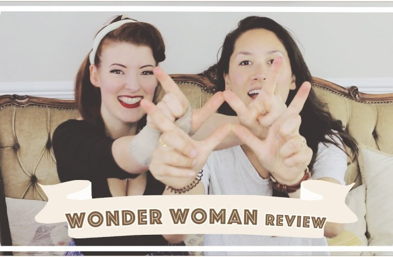 Making Wonder Woman Gay! // A Mrs & Mrs Movie Review