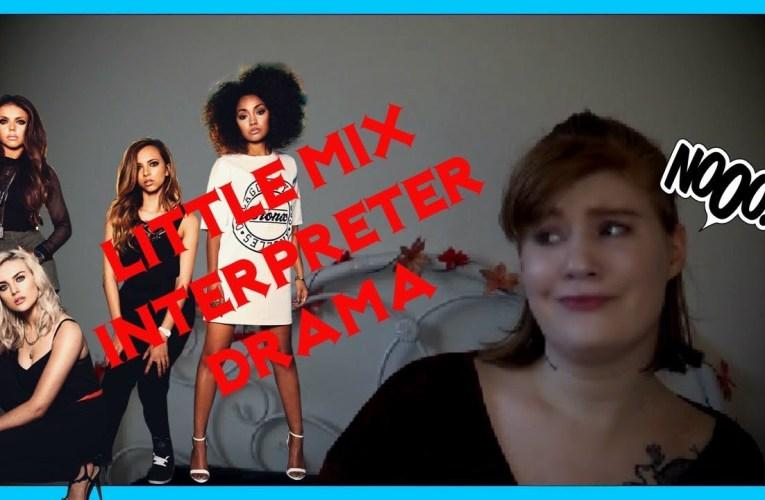 Little Mix Interpreter Drama|| DEAF