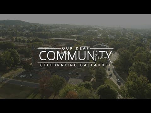 #OurDeafCommunity | Gallaudet | Convo
