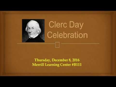 Gallaudet University Deaf Studies/ ASL presents : Clerc Day Celebration  – December 2016