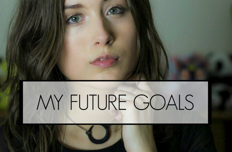Getting A Little Personal: My Future Goals