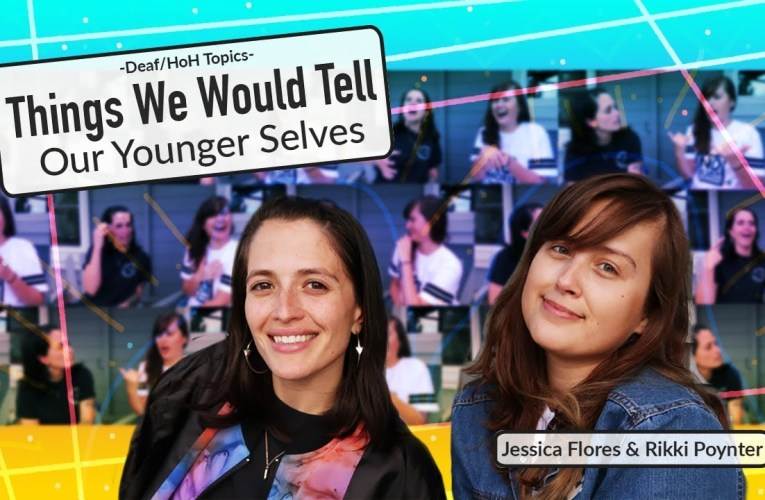 Things We Would Tell Our Younger Selves ❤ Rikki Poynter & Jessica Flores ❤