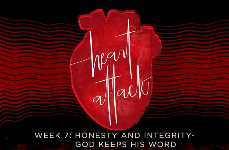 11/18/18  Honesty and Integrity: God Keeps His Word