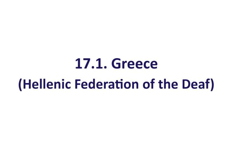 17.1. Greece (Hellenic Federation of the Deaf)