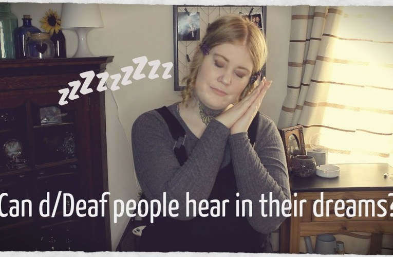 Can d/Deaf people hear in their dreams? || DEAF AWARENESS DAY 27