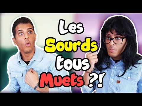Les sourds sont-ils tous muets ? – Are all deaf people mute? (EN SUB) – Dhafer
